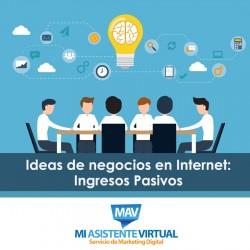 Ideas de negocios en Internet: Ingresos Pasivos