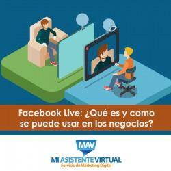 Facebook Live: ¿Qué es y cómo se puede usar en los negocios?